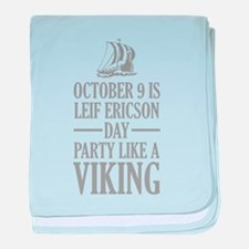 Leif Ericson Day - Party Like A Viking baby blanke