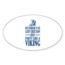Leif Ericson Day - Party Like A Viking Decal