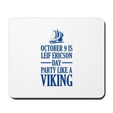 Leif Ericson Day - Party Like A Viking Mousepad