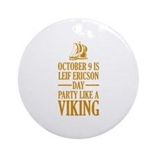 Leif Ericson Day - Party Like A Viking Ornament (R