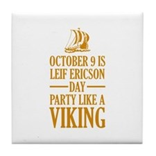 Leif Ericson Day - Party Like A Viking Tile Coaste