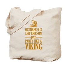 Leif Ericson Day - Party Like A Viking Tote Bag