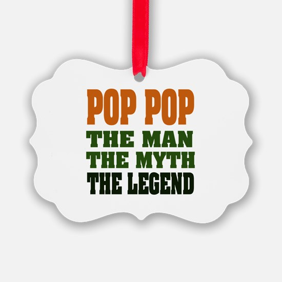 Pop Pop the Legend Ornament