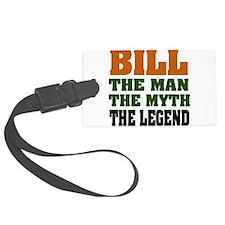 Bill The Legend Luggage Tag