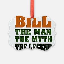 Bill The Legend Ornament