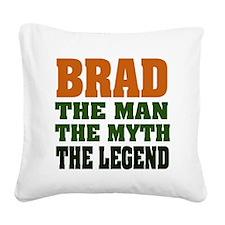 Brad The Legend Square Canvas Pillow