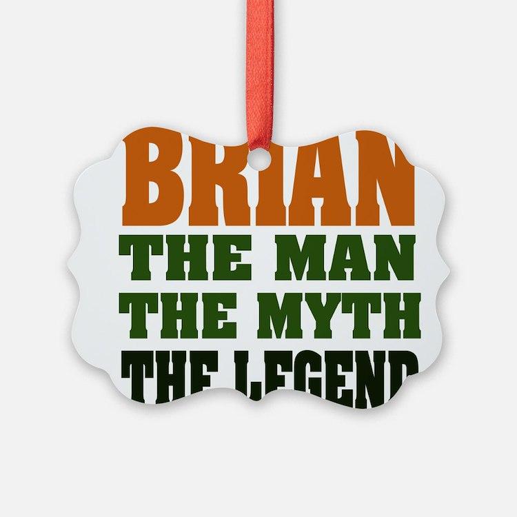 Brian The Legend Ornament