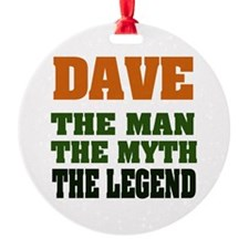Dave The Legend Ornament