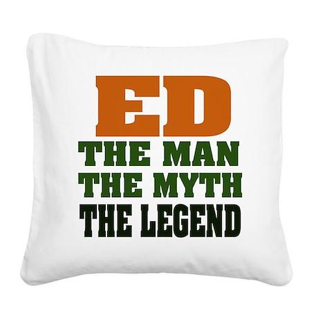 Ed The Legend Square Canvas Pillow