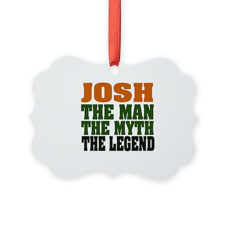 Josh The Legend Picture Ornament