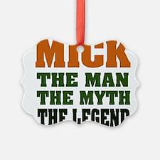 Mick The Legend Ornament