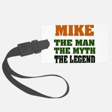 Mike The Legend Luggage Tag