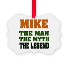 Mike The Legend Ornament