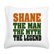 Shane The Legend Square Canvas Pillow