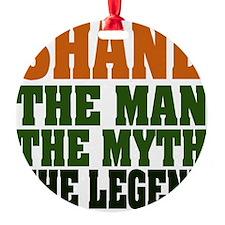Shane The Legend Ornament