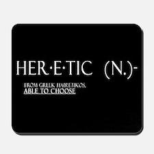 'Heretic' Mousepad