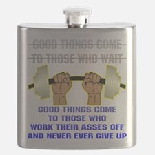 wht_good_thing_work_ass_off.png Flask