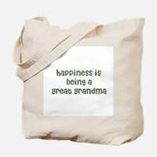 Happiness is being a Great Gr Tote Bag