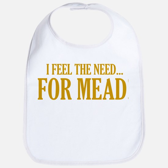 The Need For Mead Bib