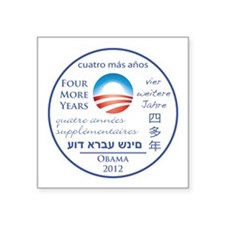Four More Years of President Obama Square Sticker