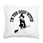 Im_Good_Witch.png Square Canvas Pillow
