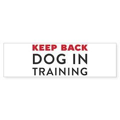 Dog in Training Bumper Sticker
