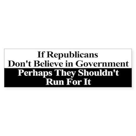 Anti-Republican Bumper Sticker Sticker (Bumper 10