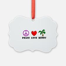 Peace Love Kenny Ornament