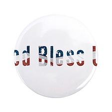 "Political God Bless Us 3.5"" Button"