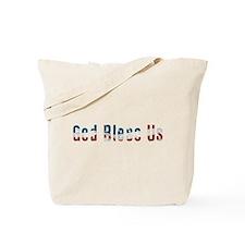 Political God Bless Us Tote Bag