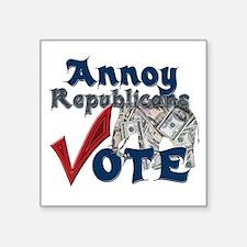 "Annoy Republicans - Vote Square Sticker 3"" x 3"""