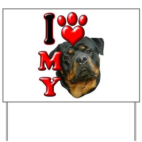 I Love My Rottweiler.png Yard Sign