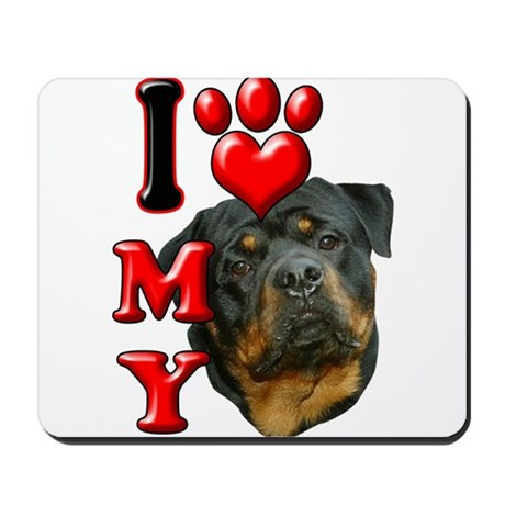 I Love My Rottweiler.png Mousepad
