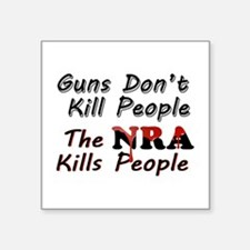 "The NRA Kills People Square Sticker 3"" x 3"""
