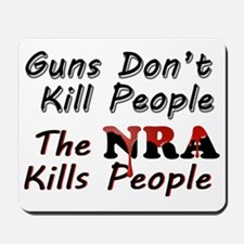The NRA Kills People Mousepad