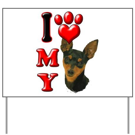 I Love My Min Pin.png Yard Sign