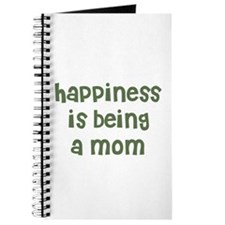 Happiness is being a Mom Journal