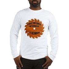 Sawdust in the Morning Long Sleeve T-Shirt