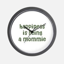 Happiness is being a Mommie Wall Clock