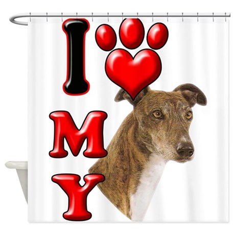 I Love My Greyhound.png Shower Curtain