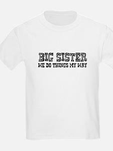 Do Things Sisters Way Kids T-Shirt