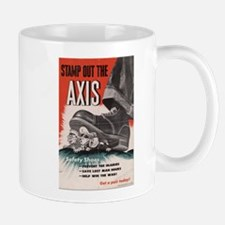 WWII POSTER STAMP OUT THE AXIS Mug
