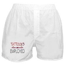 Tattooed and Employed Boxer Shorts