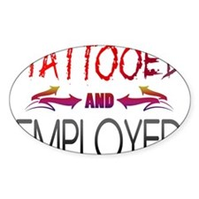 Tattooed and Employed Decal