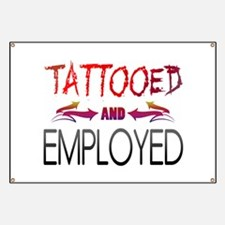 Tattooed and Employed Banner