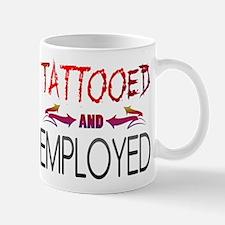 Tattooed and Employed Mug