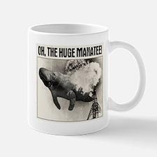 Oh, The Huge Manatee! Mug
