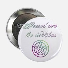 "Blessed are the Witches 2.25"" Button"