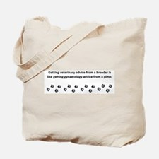 Getting Veterinary Advice Tote Bag