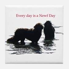 Every day is a Newf Day Tile Coaster
